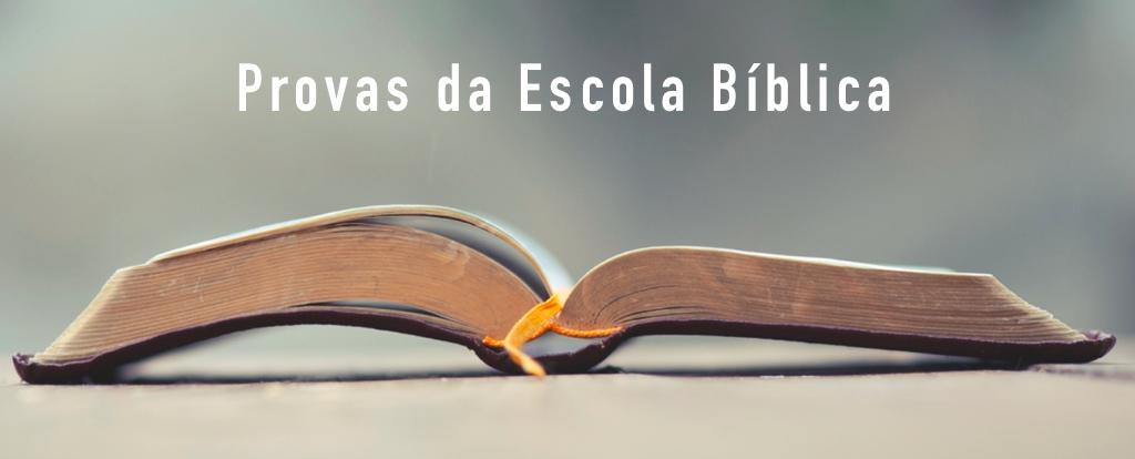 Escola Bíblica - Provas